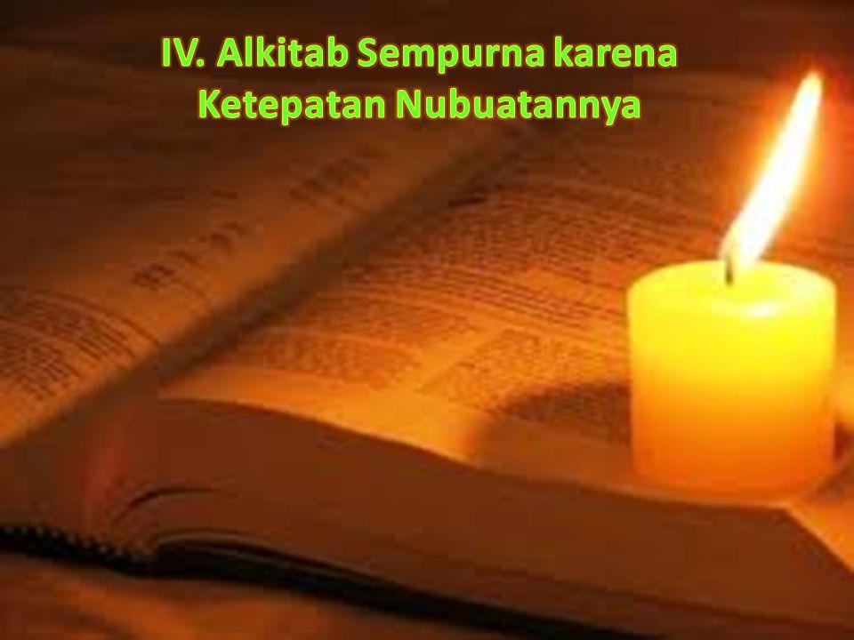 IV. Alkitab Sempurna karena Ketepatan Nubuatannya