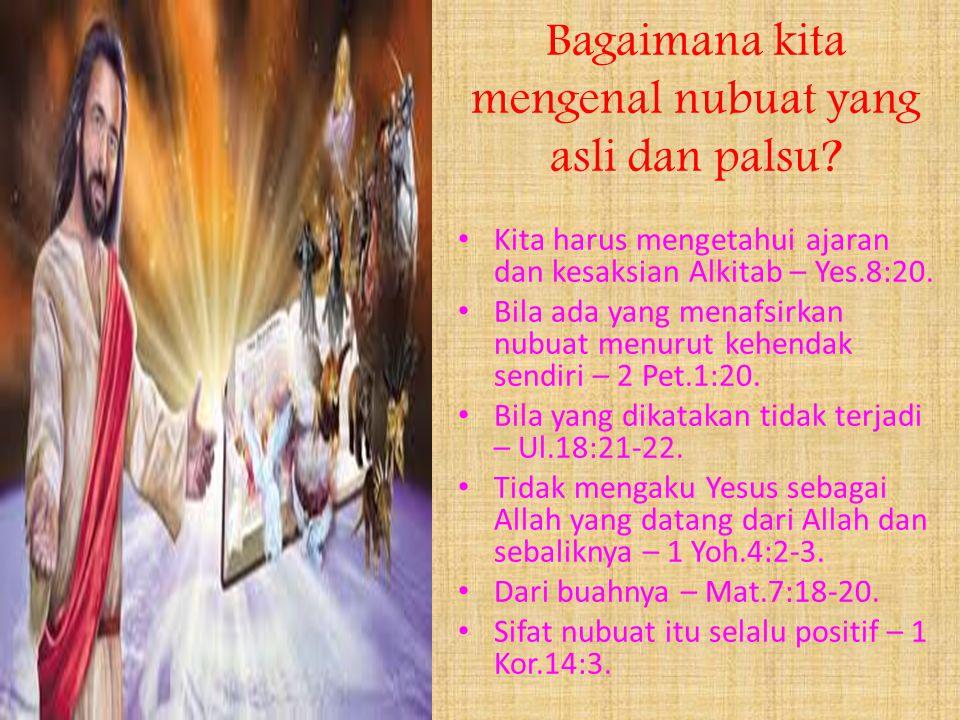 Bagaimana kita mengenal nubuat yang asli dan palsu