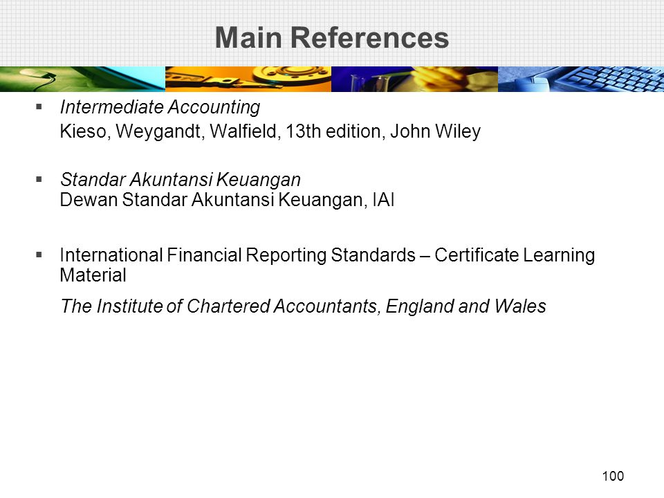 Main References Intermediate Accounting