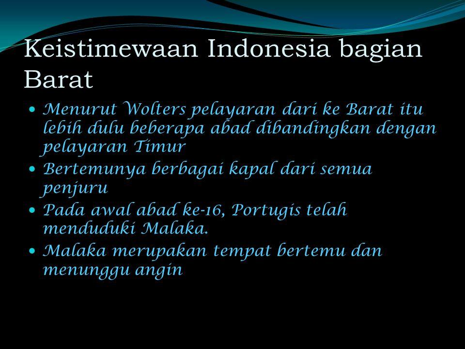 Keistimewaan Indonesia bagian Barat