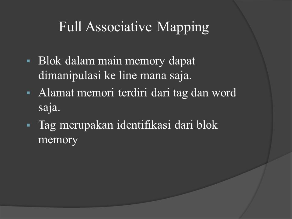 Full Associative Mapping
