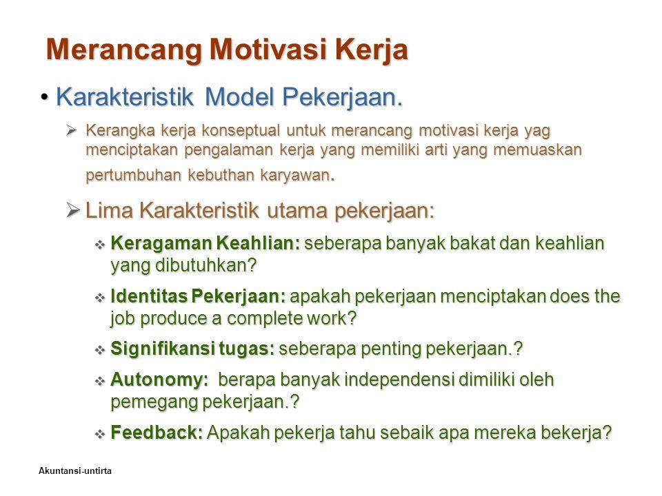 Merancang Motivasi Kerja