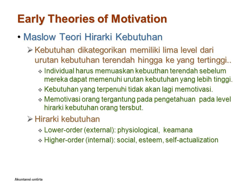 Early Theories of Motivation