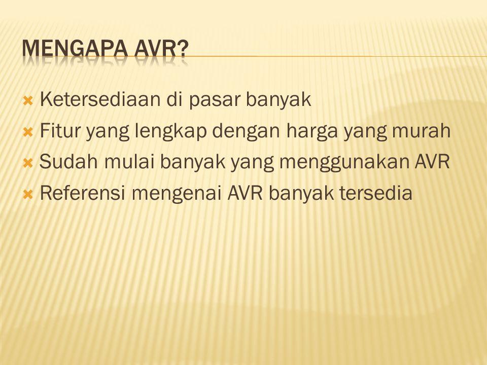 Mengapa AVR Ketersediaan di pasar banyak