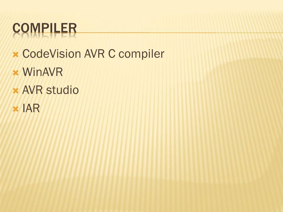 Compiler CodeVision AVR C compiler WinAVR AVR studio IAR