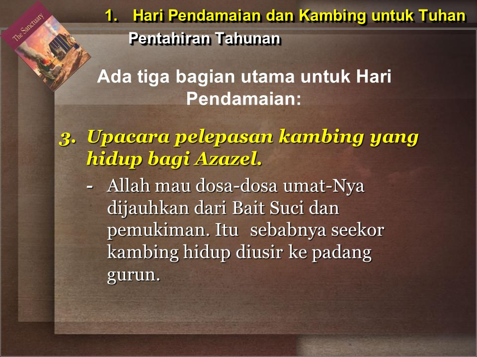 1. Hari Pendamaian dan Kambing untuk Tuhan Pentahiran Tahunan