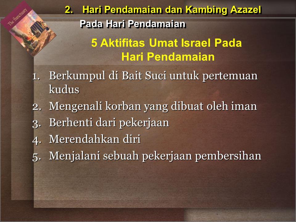 5 Aktifitas Umat Israel Pada