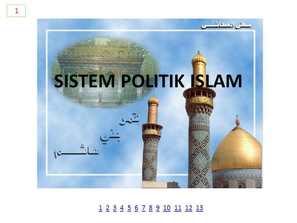 1 SISTEM POLITIK ISLAM 1 2 3 4 5 6 7 8 9 10 11 12 13