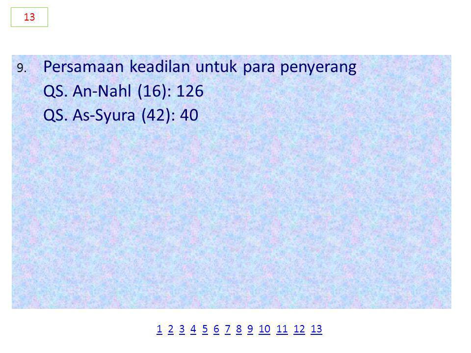 Persamaan keadilan untuk para penyerang QS. An-Nahl (16): 126