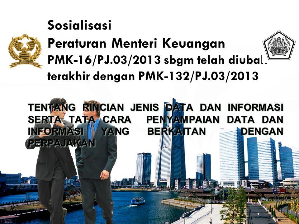 Sosialisasi Peraturan Menteri Keuangan PMK-16/PJ