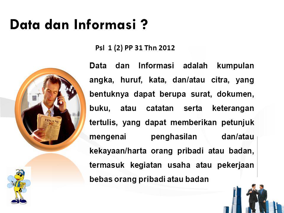 Data dan Informasi Psl 1 (2) PP 31 Thn 2012