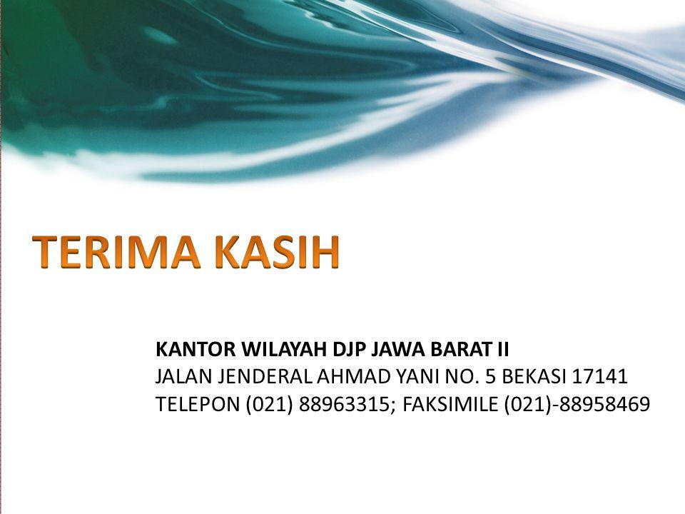 TERIMA KASIH KANTOR WILAYAH DJP JAWA BARAT II