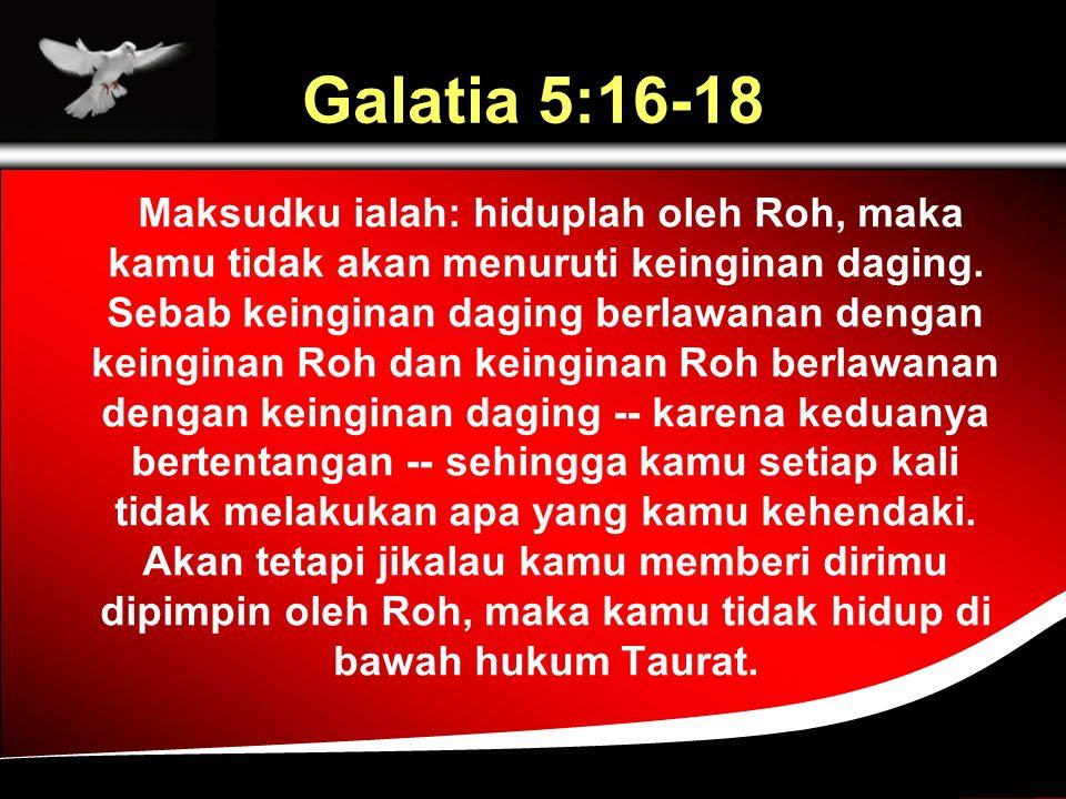 Galatia 5:16-18