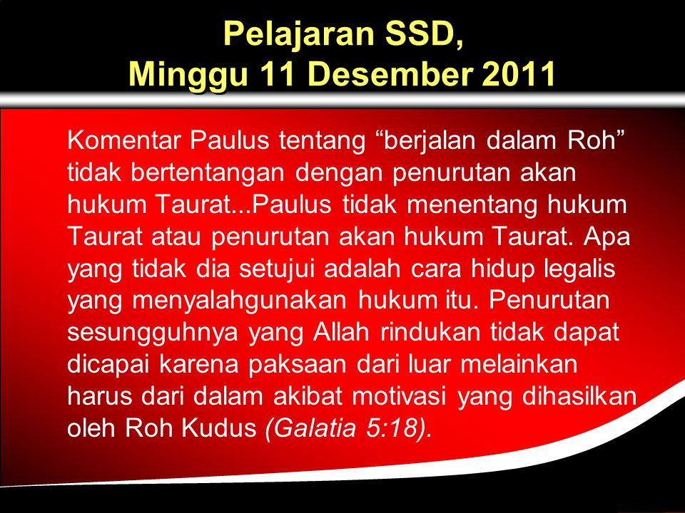 Pelajaran SSD, Minggu 11 Desember 2011