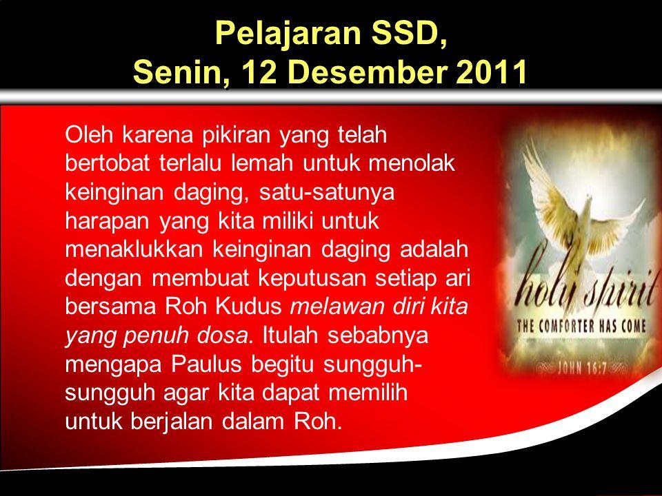 Pelajaran SSD, Senin, 12 Desember 2011