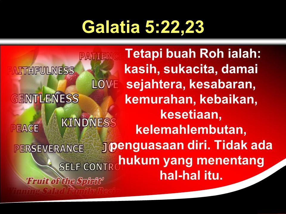 Galatia 5:22,23