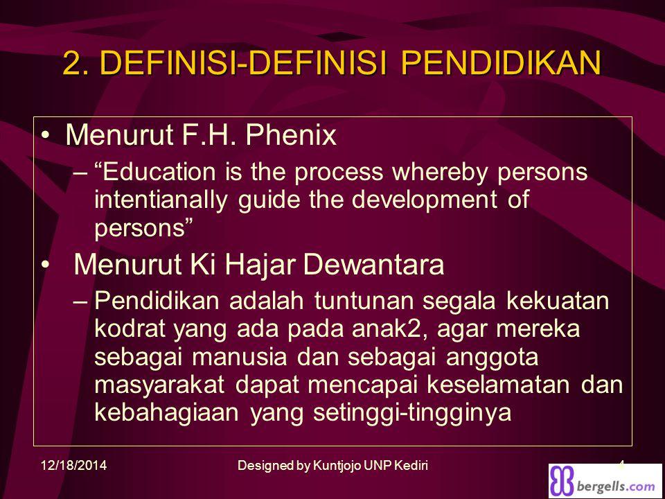 2. DEFINISI-DEFINISI PENDIDIKAN