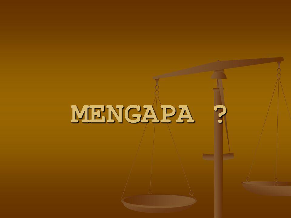 MENGAPA
