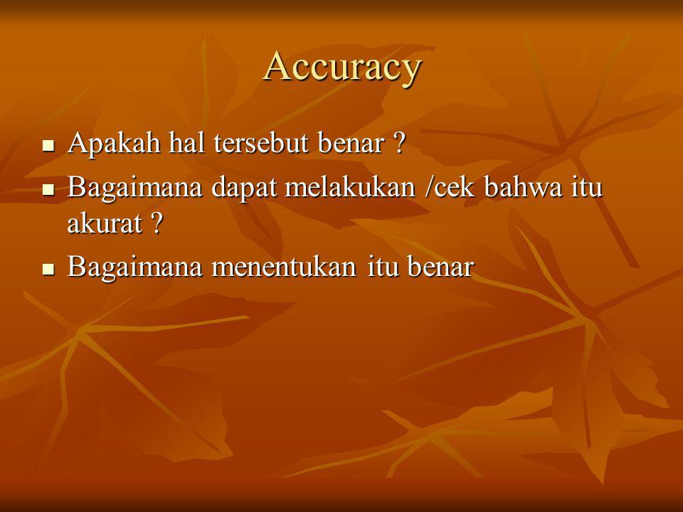 Accuracy Apakah hal tersebut benar