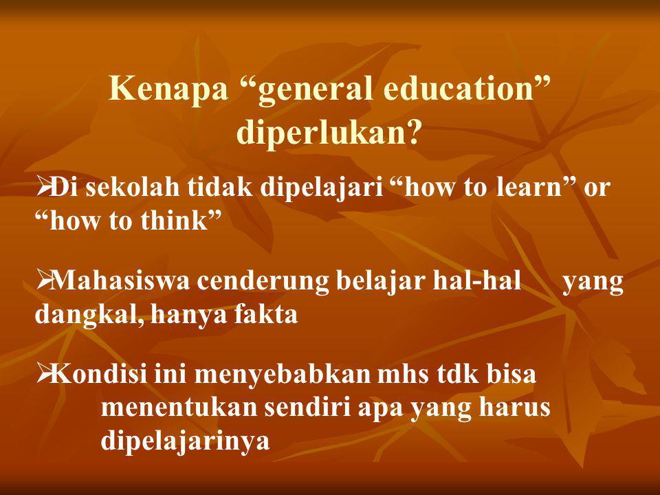 Kenapa general education diperlukan