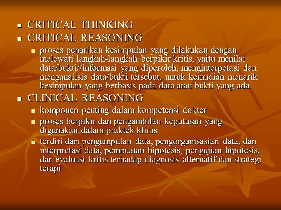 CRITICAL THINKING CRITICAL REASONING CLINICAL REASONING