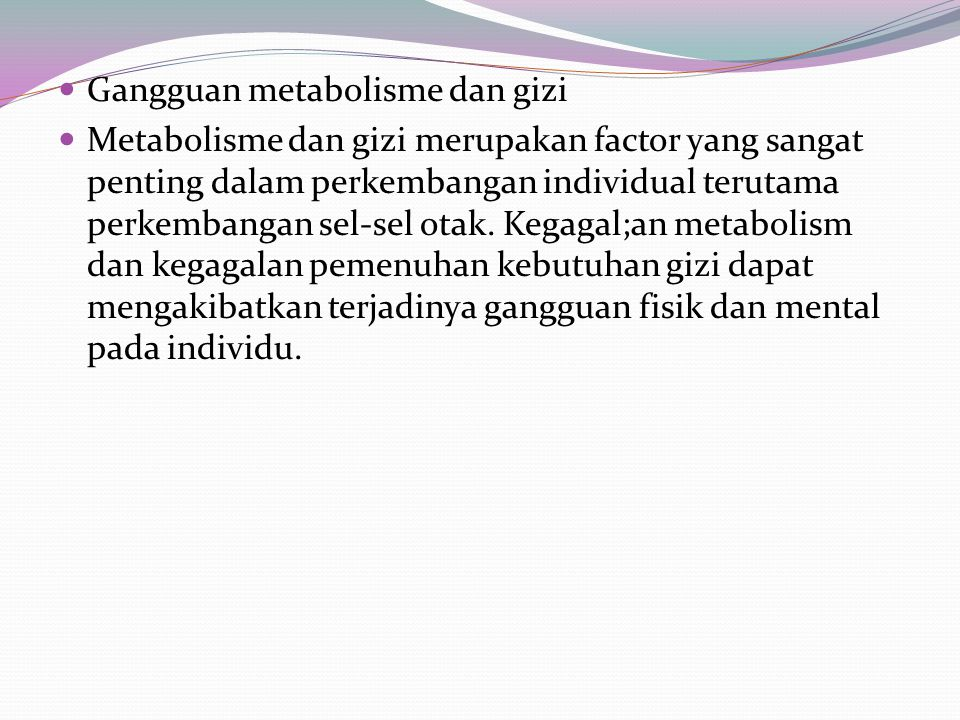Gangguan metabolisme dan gizi