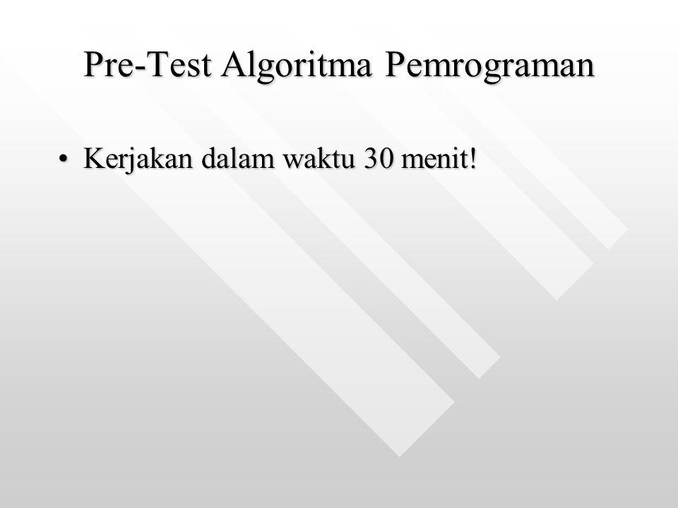 Pre-Test Algoritma Pemrograman