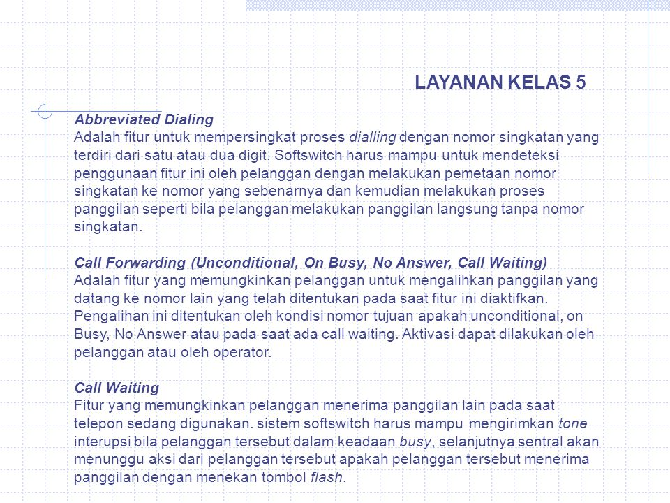 LAYANAN KELAS 5 Abbreviated Dialing
