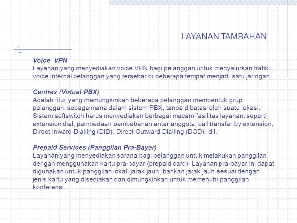 LAYANAN TAMBAHAN Voice VPN