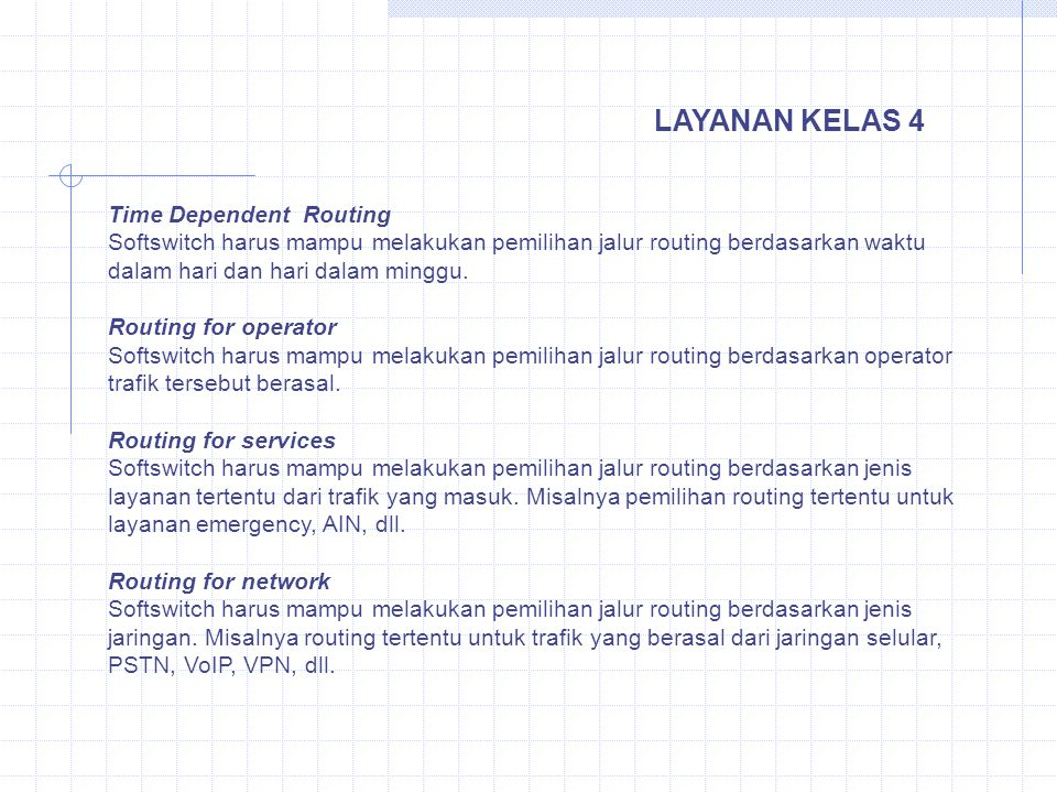 LAYANAN KELAS 4 Time Dependent Routing