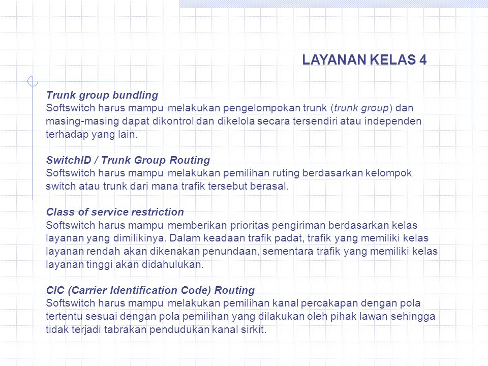LAYANAN KELAS 4 Trunk group bundling