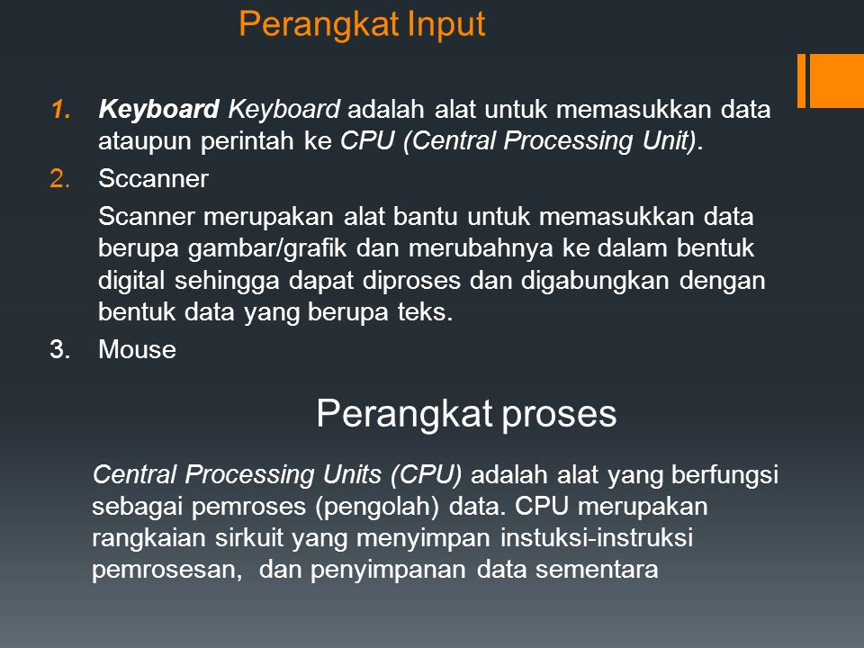 Perangkat proses Perangkat Input