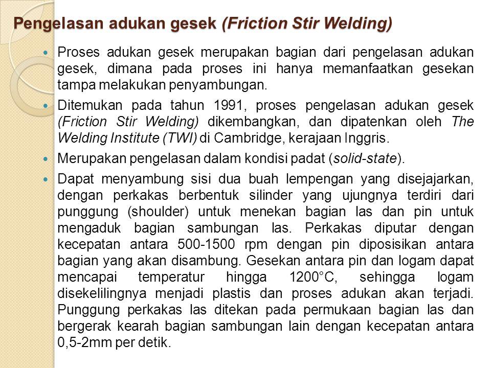 Pengelasan adukan gesek (Friction Stir Welding)