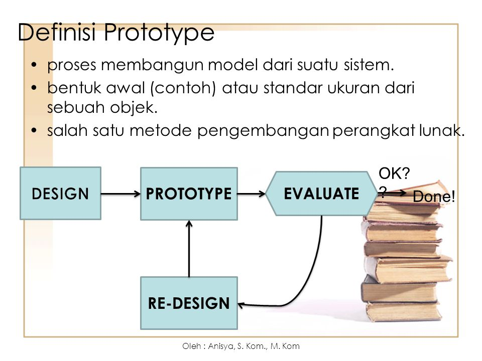 Definisi Prototype proses membangun model dari suatu sistem.