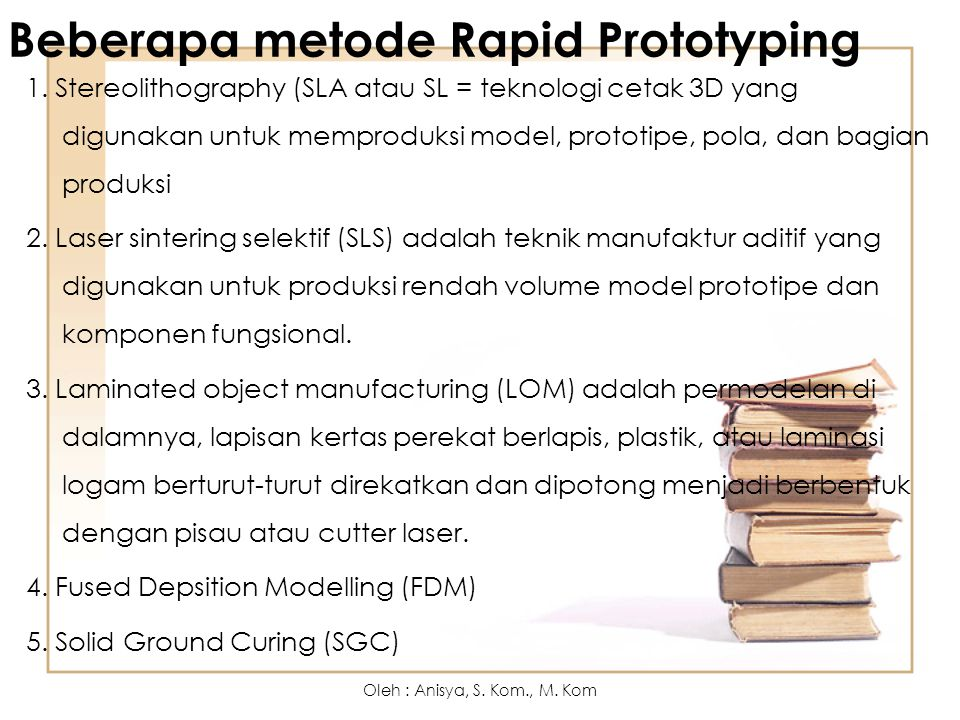 Beberapa metode Rapid Prototyping