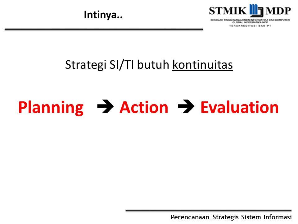 Strategi SI/TI butuh kontinuitas