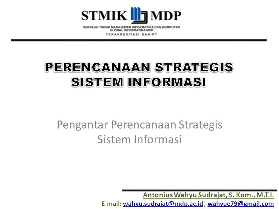 Pengantar Perencanaan Strategis Sistem Informasi
