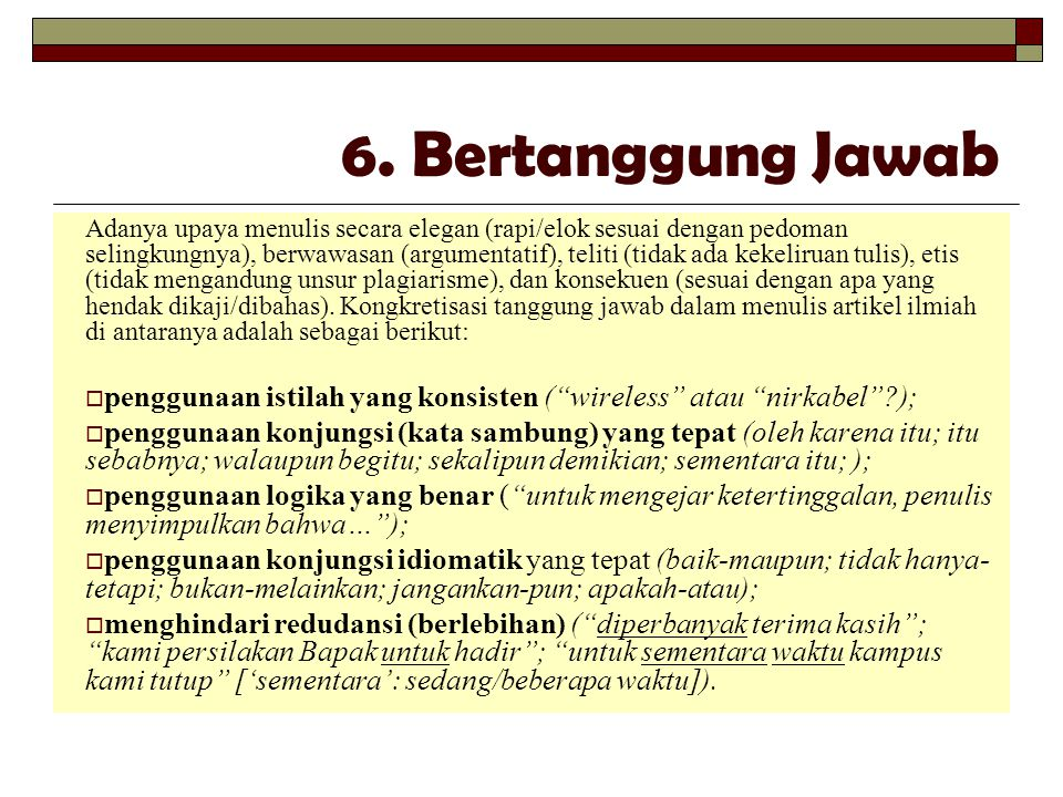 6. Bertanggung Jawab