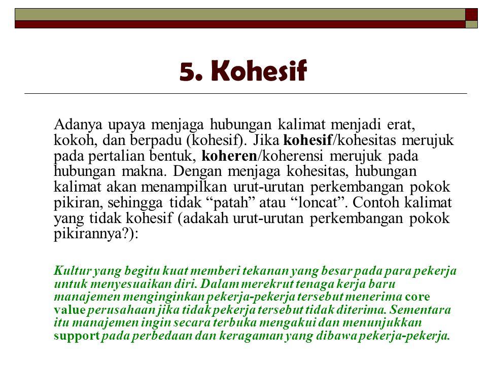 5. Kohesif