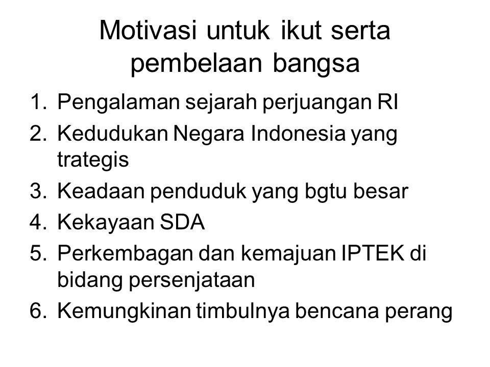 Motivasi untuk ikut serta pembelaan bangsa