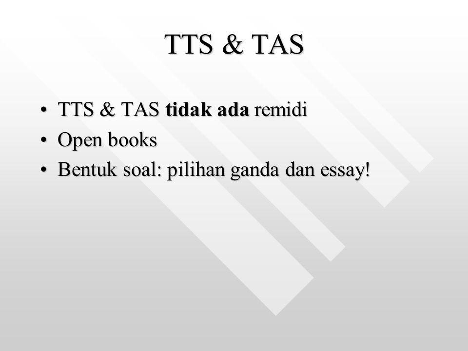 TTS & TAS TTS & TAS tidak ada remidi Open books