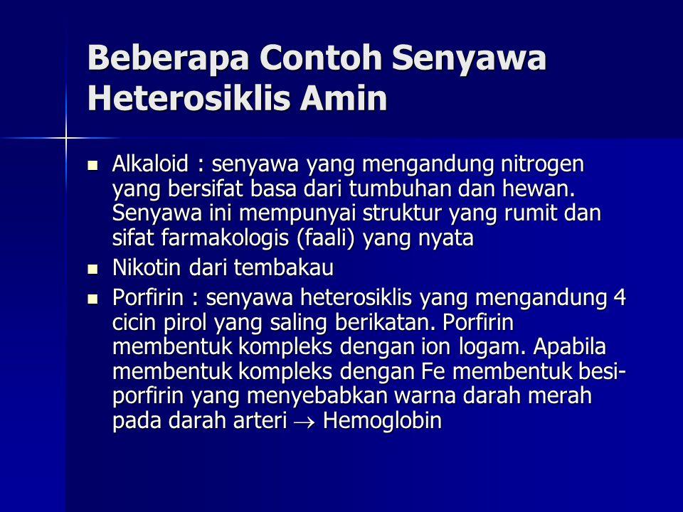 Beberapa Contoh Senyawa Heterosiklis Amin