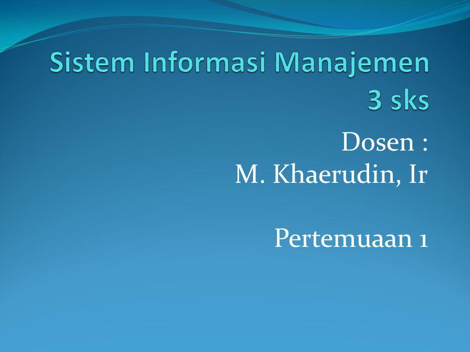 Sistem Informasi Manajemen 3 sks
