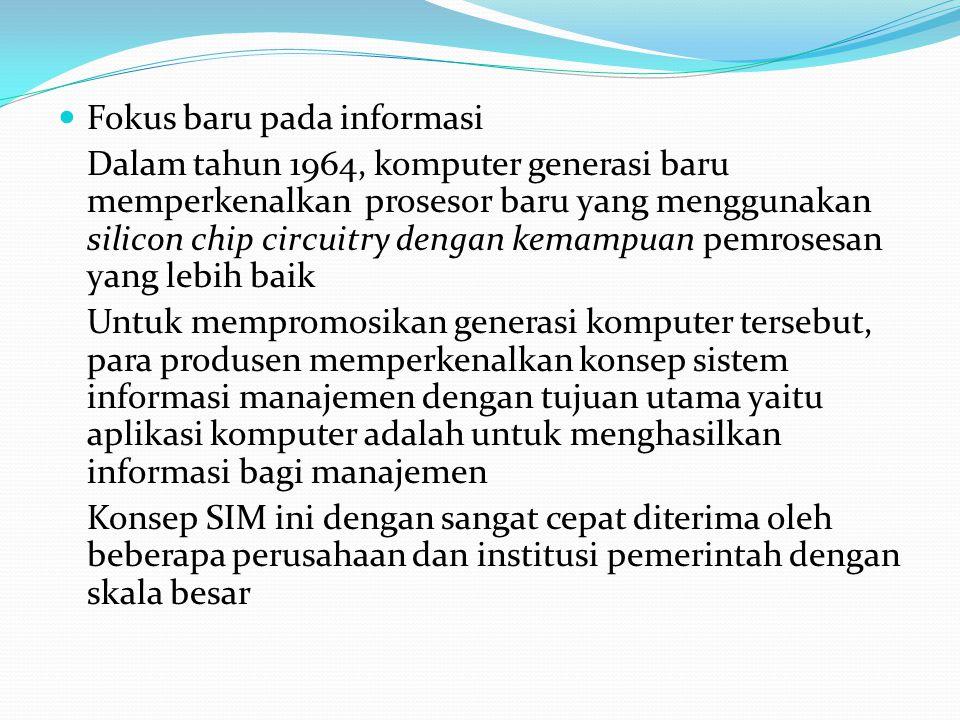 Fokus baru pada informasi