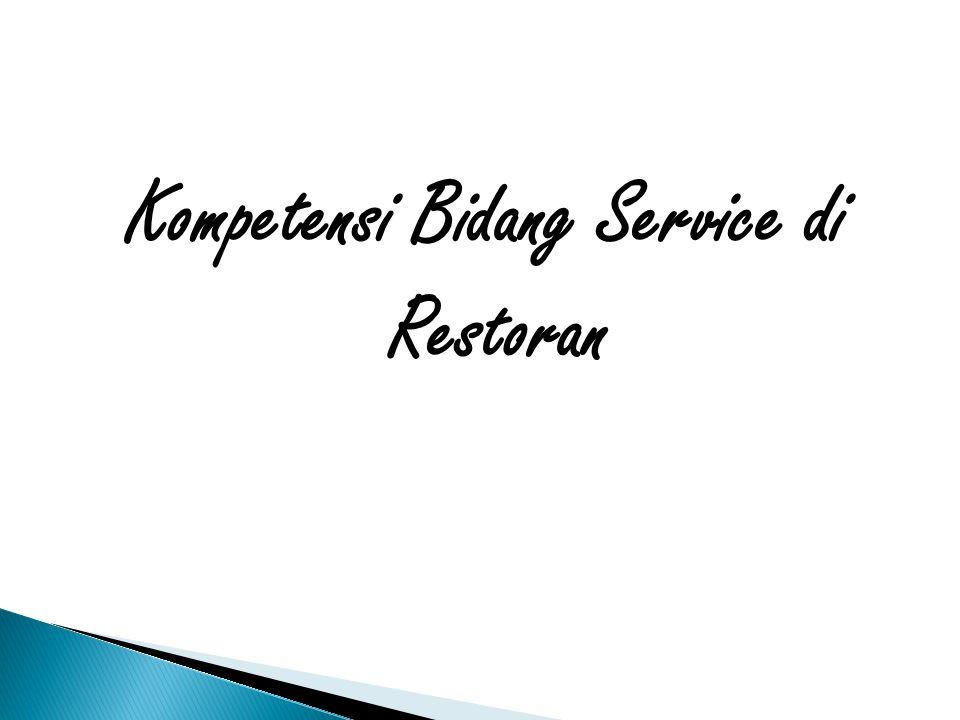 Kompetensi Bidang Service di Restoran