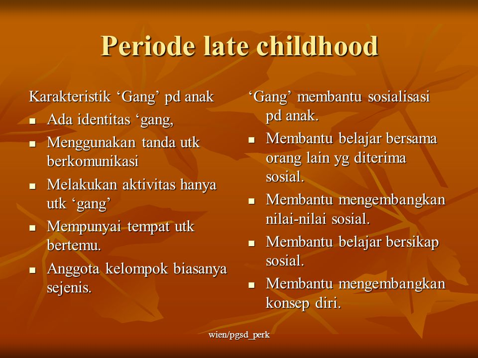 Periode late childhood