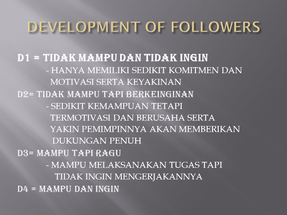 DEVELOPMENT OF FOLLOWERS