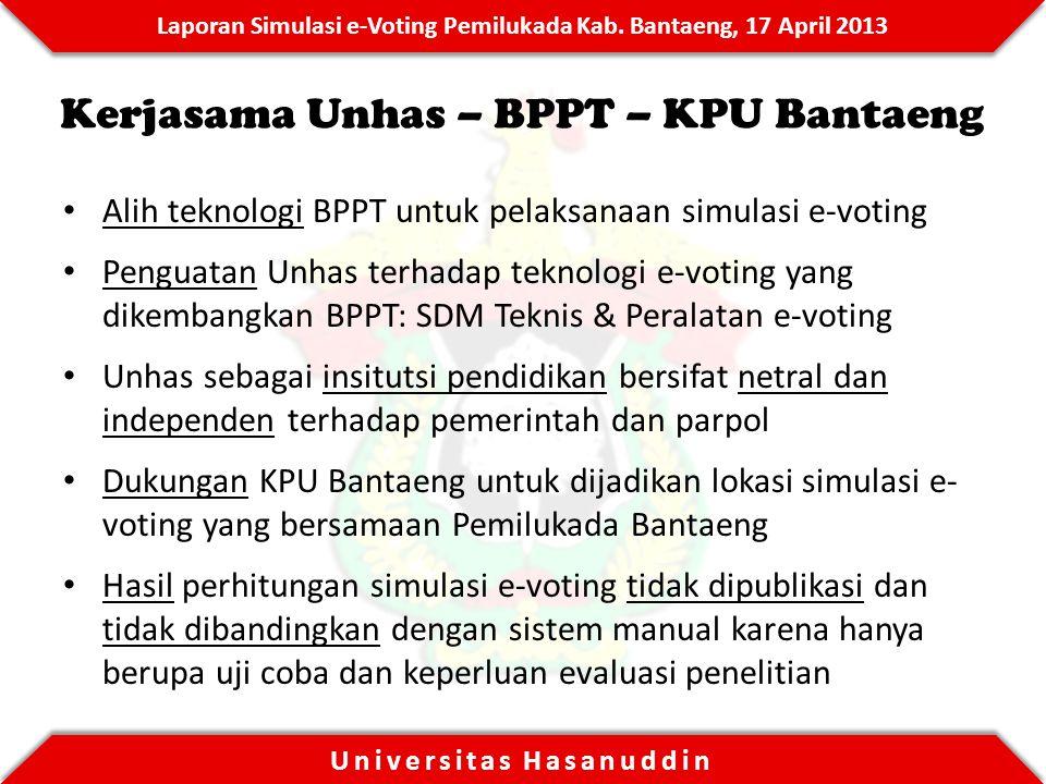 Kerjasama Unhas – BPPT – KPU Bantaeng