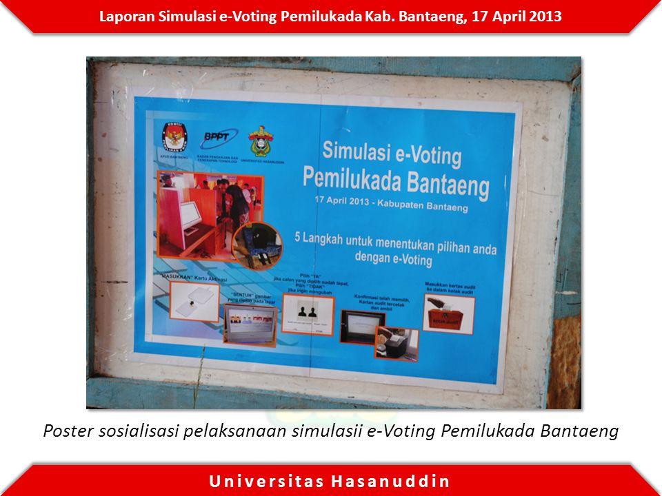 Poster sosialisasi pelaksanaan simulasii e-Voting Pemilukada Bantaeng