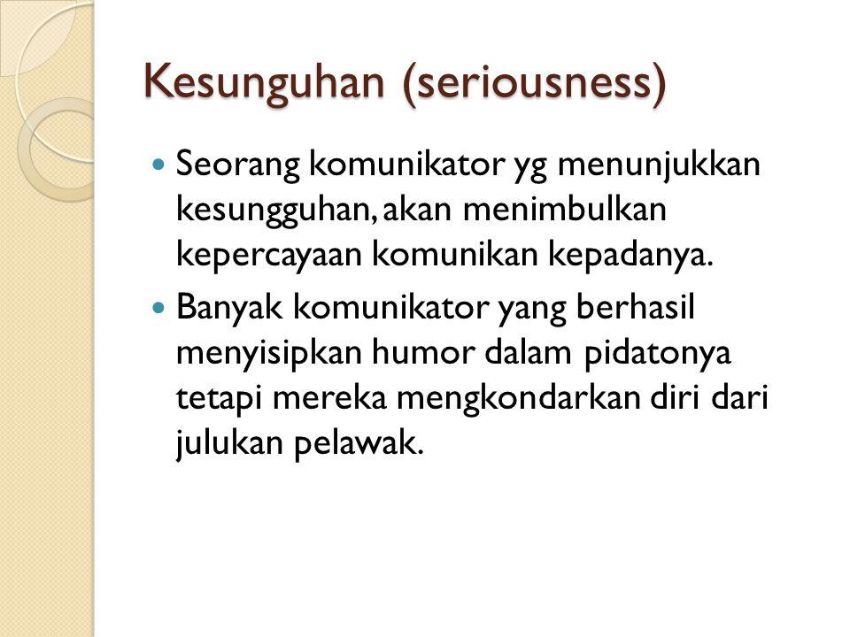 Kesunguhan (seriousness)